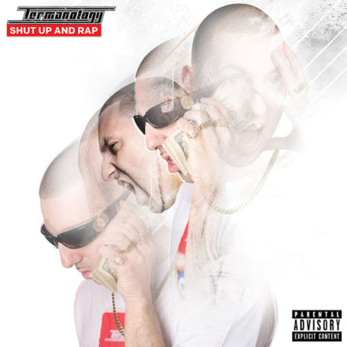 Termanology — Shut Up And Rap (2014)