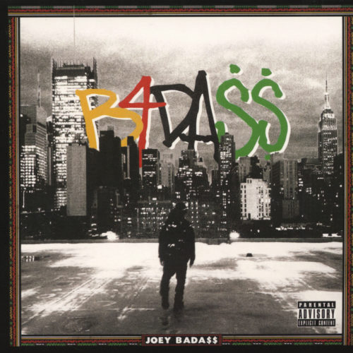 Joey Bada$$ «B4.DA.$$»
