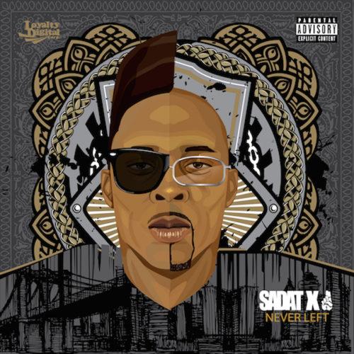 Sadat X (Brand Nubian) «Never Left»
