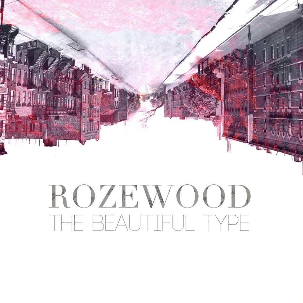 Rozewood — The Beautiful Type