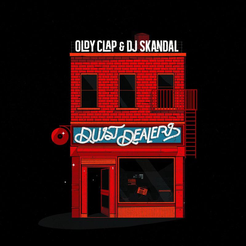 Oldy Clap & Dj Skandal — Dust Dealers (Belgium-France)