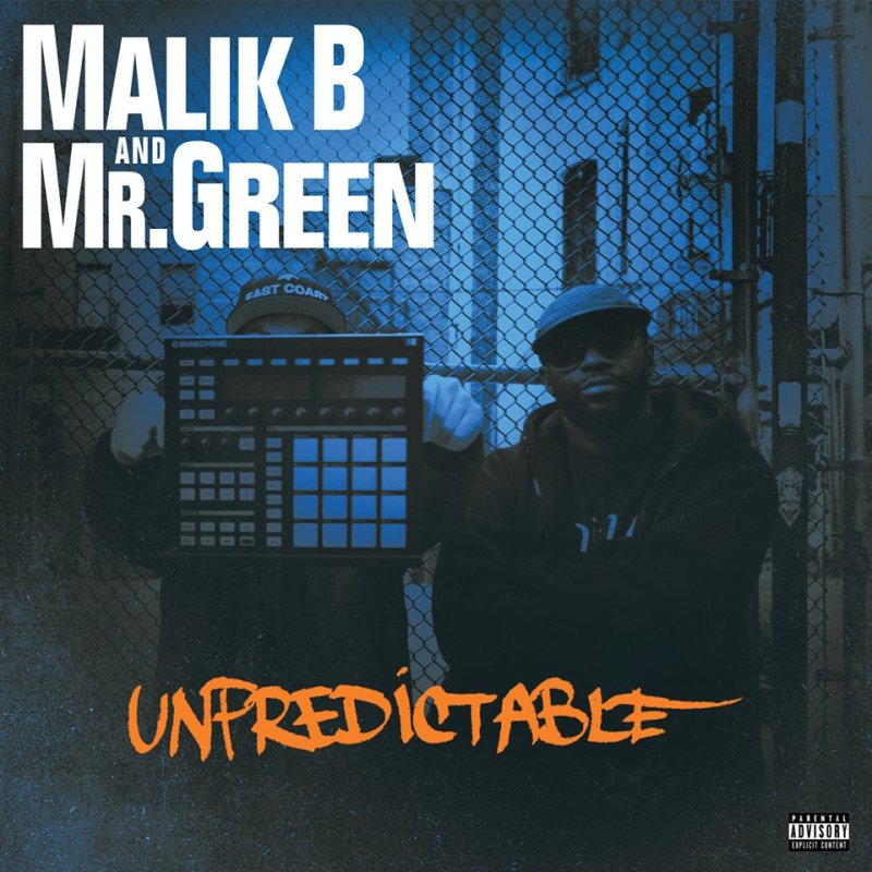 Malik B. (The Roots) & Mr. Green «Unpredictable» (2015)