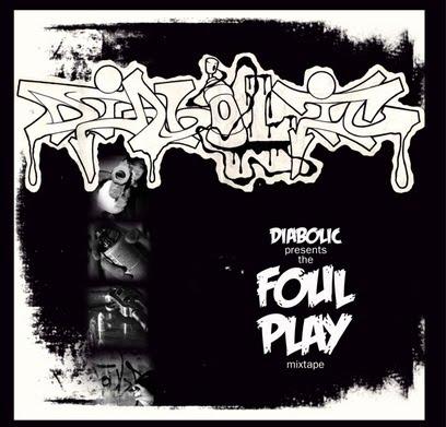 Diabolic -Foul Play Mixtape- (2015, Digitally Remastered)