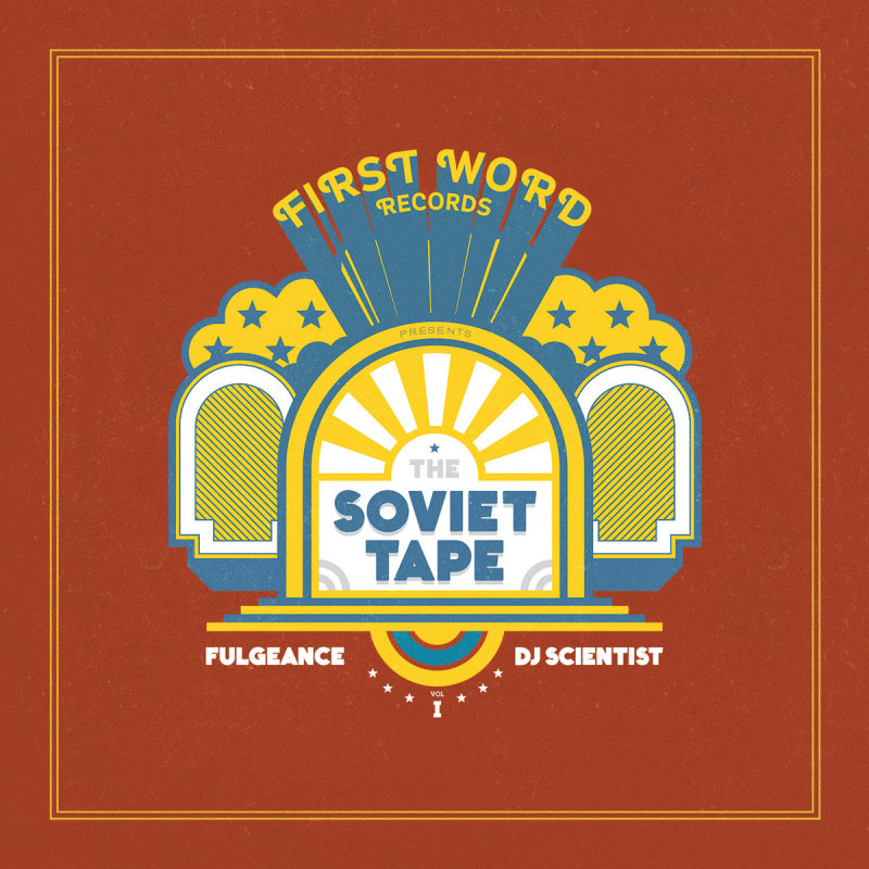 Fulgeance & DJ Scientist «The Soviet Tape Vol. 1»
