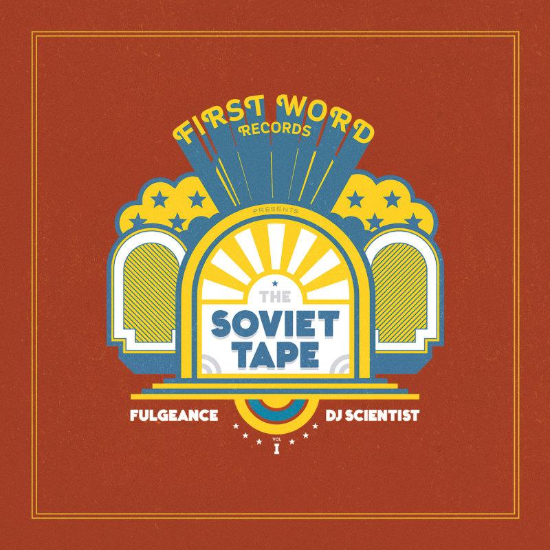 Fulgeance & DJ Scientist «The Soviet Tape Vol. 1»