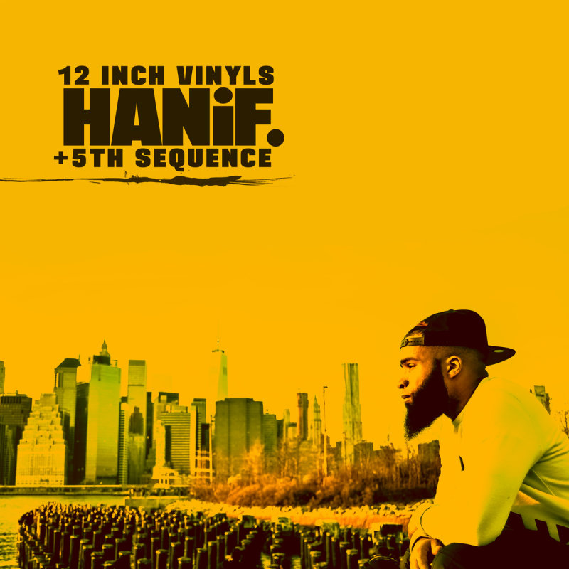 Hanif. & 5th Sequence – 12 Inch Vinyls (EP)