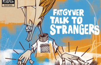 FatGyver «Talk to Strangers» (2015) (Instrumentals) (Finland)