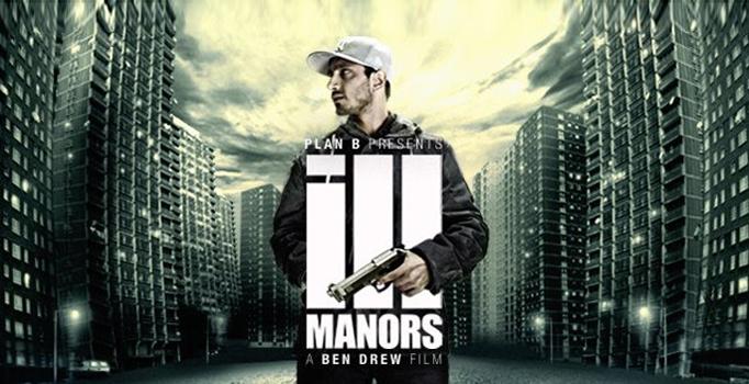 Русскоязычная премьера. Английский фильм «Ill Manors» («Неблагополучные Районы»)