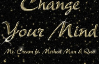 Method Man (Wu-Tang), Mr.Cream и Quo, с новым треком «Change Your Mind»