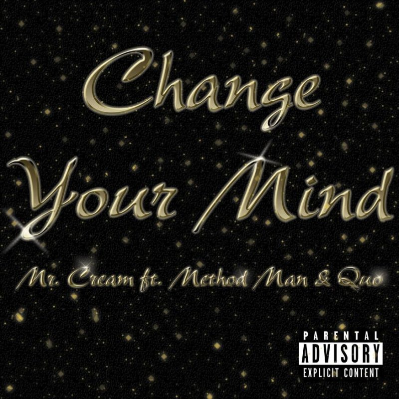 Method Man (Wu-Tang), Mr.Cream и Quo, с новым треком «Change Your Mind»