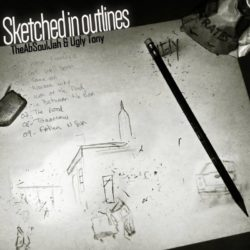 The AbSoulJah & Ugly Tony «Sketched In Outlines» (EP)