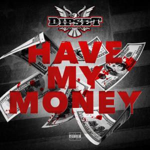 500_1421267981_dipset_have_my_money_01_21
