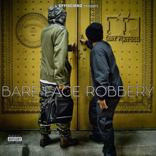 Dirt Platoon «Bare Face Robbery» (2015)
