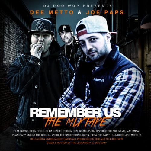 DJ Doo Wop, Dee Metto & Joe Paps – Remember Us (Mixtape)