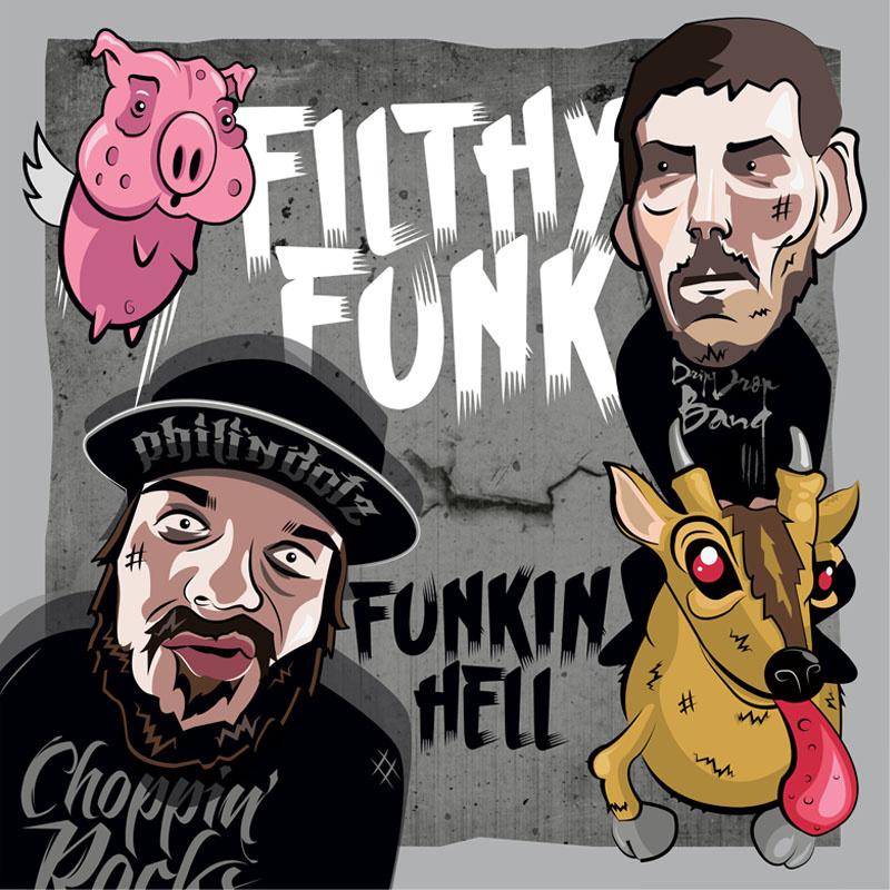Filthy Funk «Funkin Hell» (England)