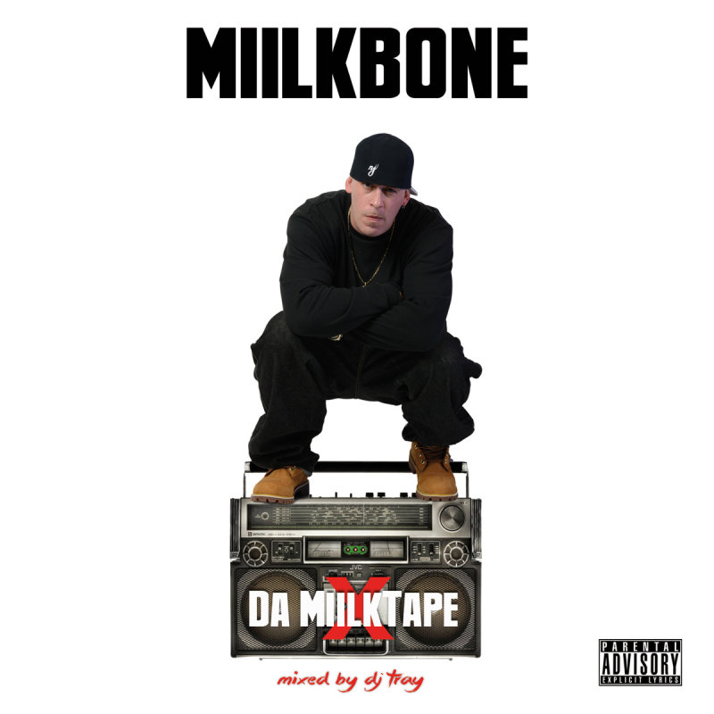 Miilkbone «Da MiilkTape» (Mixed by DJ Tray) (2015)