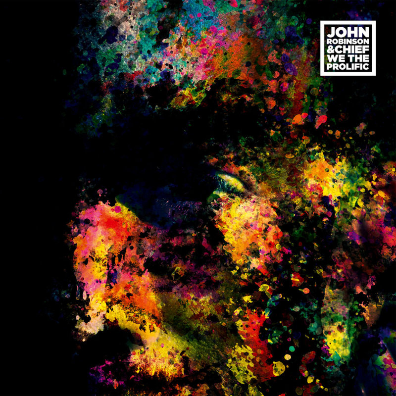John Robinson & Chief «We the Prolific» (2015)