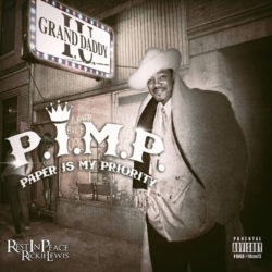 Grand Daddy I.U. «P.I.M.P (Paper Is My Priority)» (2015)