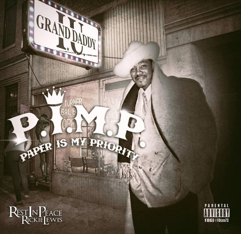 Grand Daddy I.U. «P.I.M.P (Paper Is My Priority)» (2015)