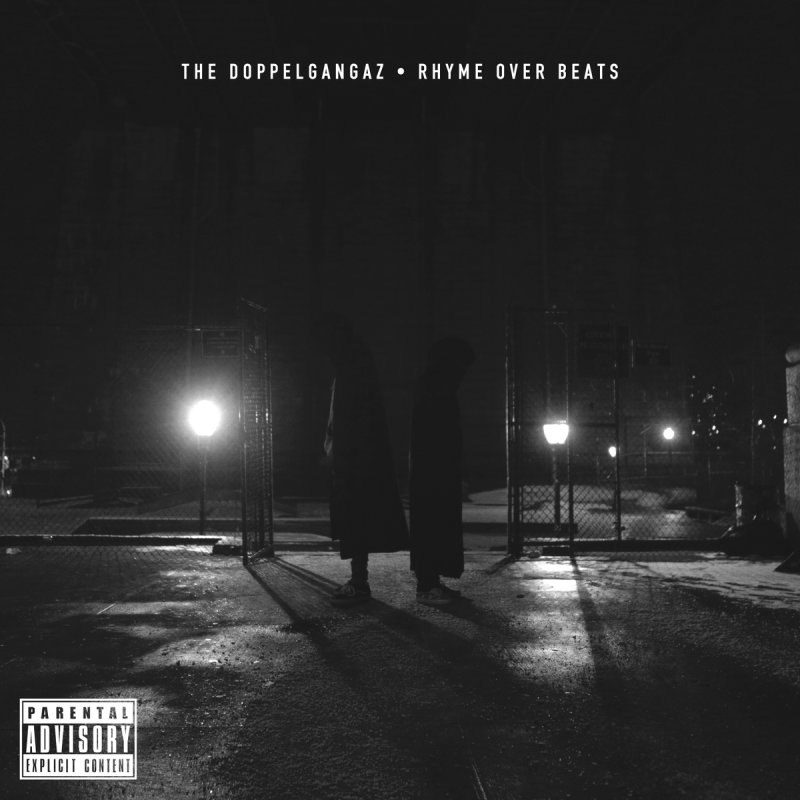 The Doppelgangaz «Rhyme Over Beats» (2015)