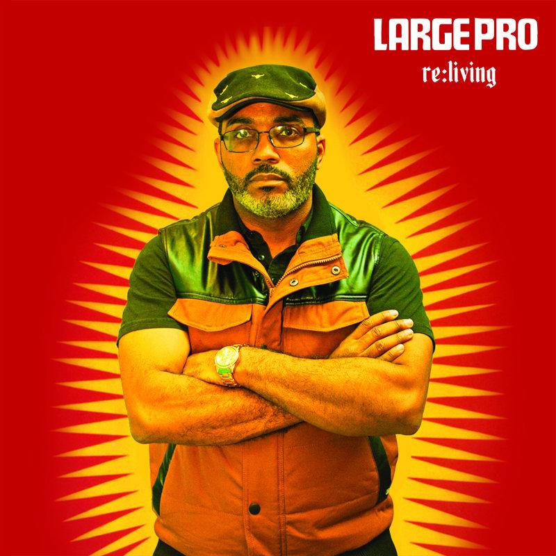 Новый трек Large Professor, с предстоящего альбома «Re:Living»
