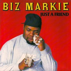 Biz Markie «Just A Friend» (1989)