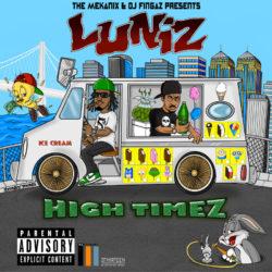 Легендарные представители Оклэнда Luniz, представляют свой новый проект «High Timez»