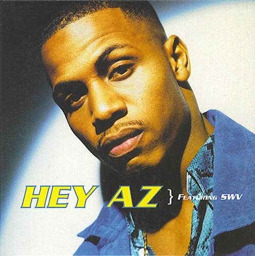 AZ feat. SWV «Hey AZ» (1997)