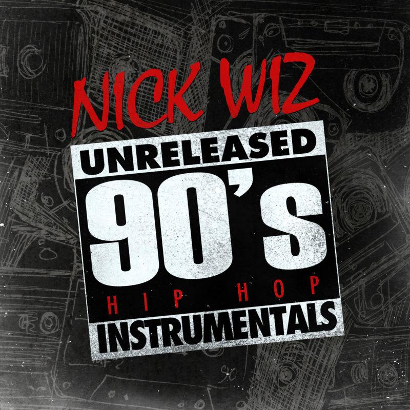 Любителям инструментального хип-хопа:  Nick Wiz «Unreleased 90's Hip Hop Instrumentals»
