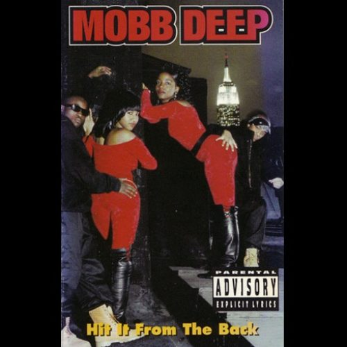 Mobb Deep ‎»Hit It From The Back» (1993)