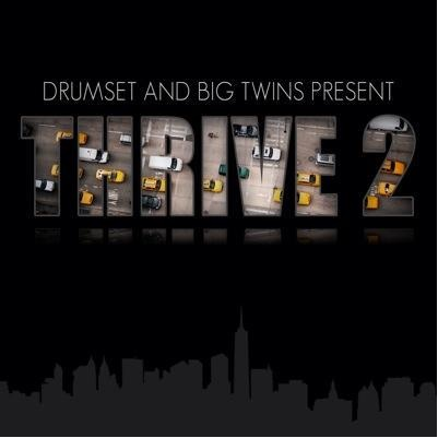 Big Twins (Infamous Mobb) — Thrive 2 (Deluxe Edition)
