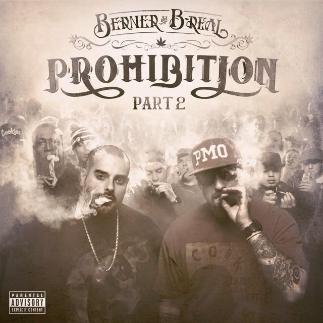 B-Real (Cypress Hill) & Berner «Prohibition2»