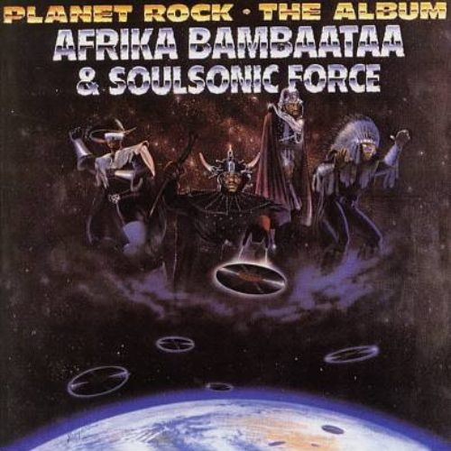 Afrika Bambaataa & Soul Sonic Force «Planet Rock»(1982)