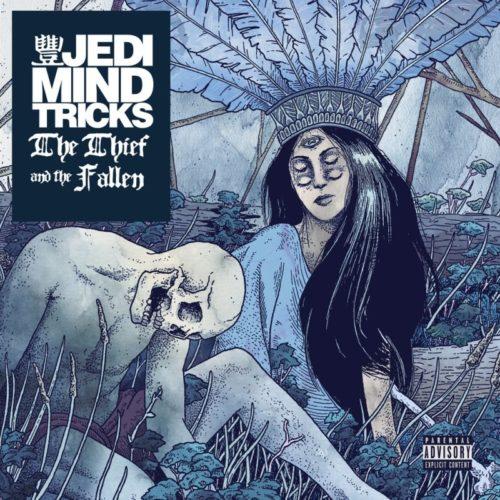 Jedi Mind Tricks  «The Thief & The Fallen» (2015)