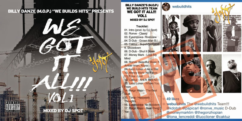 New Mixtape! Billy Danze (M.O.P.) presents — We Build Hits — We Got It All Vol.1 (Mixed by DJ Spot)