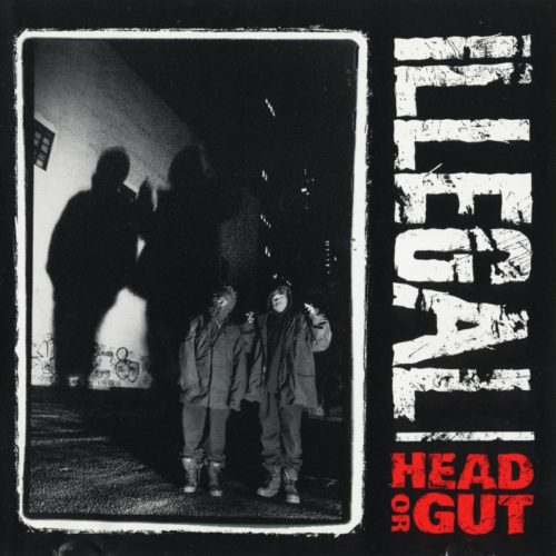 Illegal «Head Or Gut» (1993)