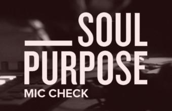 Англия: не пропустите новое видео на трек от Soul Purpose «Mic Check»
