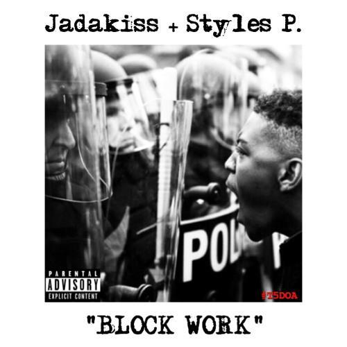 Jadakiss & Styles P — Block Work