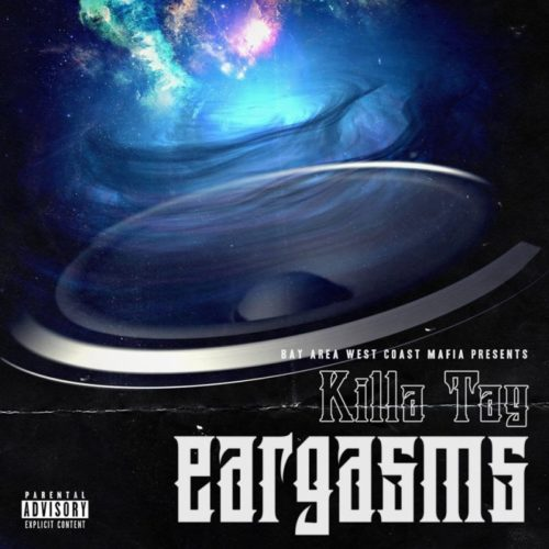 West Coast: Killa Tay Presents Eargasms (2015)