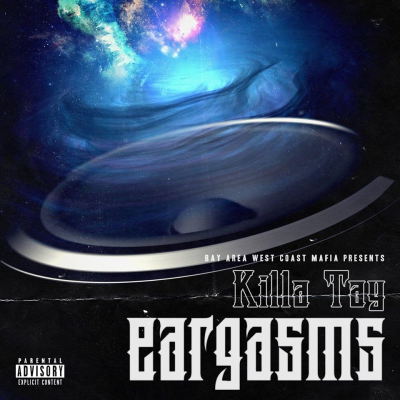 West Coast: Killa Tay Presents: «Eargasms» (2015)