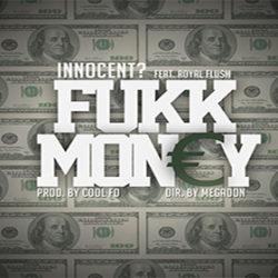 «Fukk Money» восклицают Innocent? и Royal Flush в новом видео
