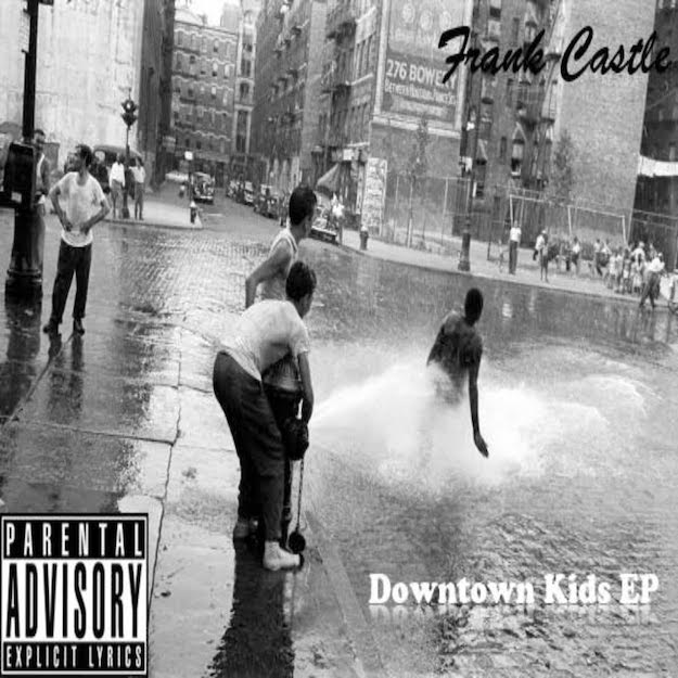 Frank-Castle-Downtown-Kids-EP-The-Cypher-Effect
