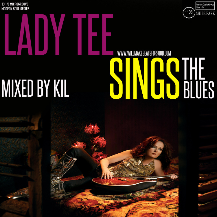 Funk/Soul: Lady Tee Sings The Blues Mixtape (Mixed by Kil)