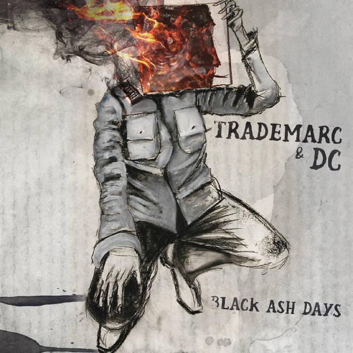 DC & Trademarc — Black Ash Days (2015) — USA