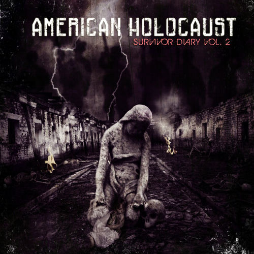Mental Devil Slayer — American Holocaust — Survivor Diary Vol.2