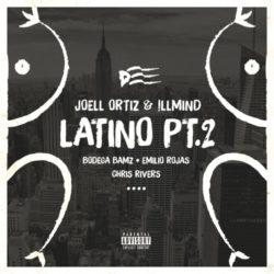 Всем латиносам посвящается: трек Joell Ortiz & !llmind feat. Bodega Bamz, Emilio Rojas & Chris Rivers «Latino Pt. 2»