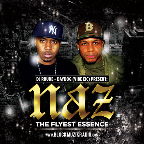 Nas & AZ «NAZ: The Flyest Essence» (Mixtape)