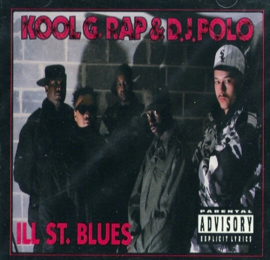 Kool G Rap & DJ Polo «Ill Street Blues» (1992)