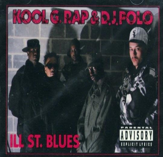 Kool G Rap & DJ Polo «Ill Street Blues» (1992)