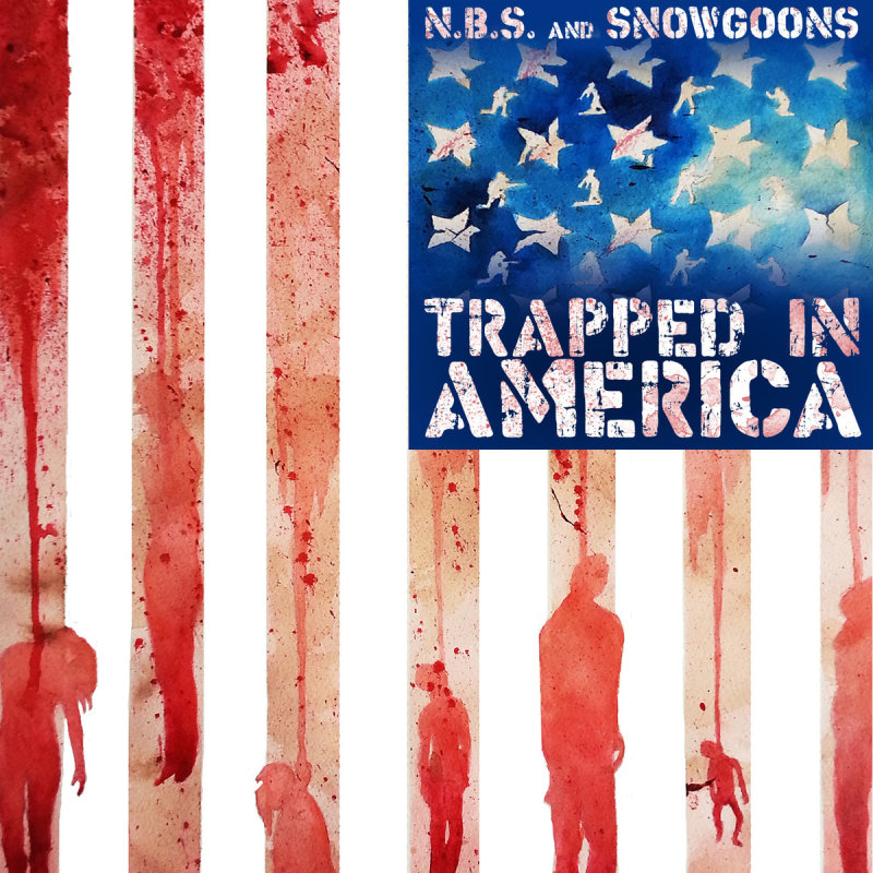 N.B.S. and Snowgoons «Trapped in America»